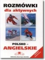 Rozmówki dla aktywnych polsko-angielskie