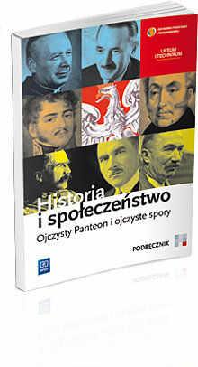 Historia i społeczeństwo Ojczysty Panteon i ojczyste spory sz.śr-podręcznik