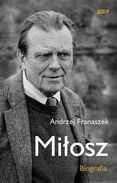 Miłosz Biografia - Andrzej Franaszek