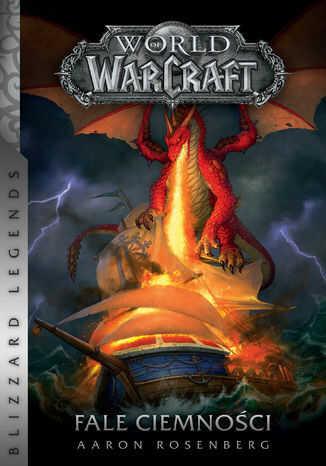 World of Warcraft: Fale ciemności - Ebook.