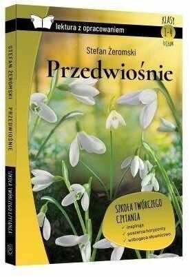 Przedwiośnie Lektura z opracowaniem - Żeromski Stefan