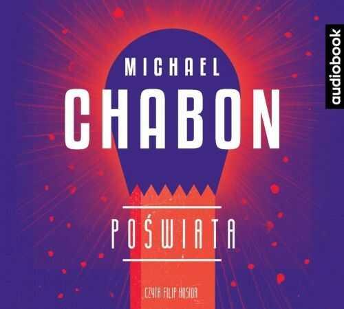Poświata Michael Chabon Audiobook mp3 CD