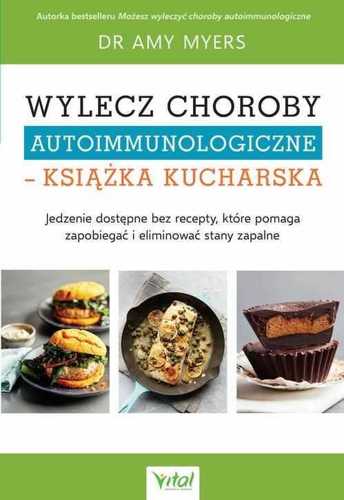 Wylecz choroby autoimmunologiczne  książka kucharska - Amy Myers - ebook