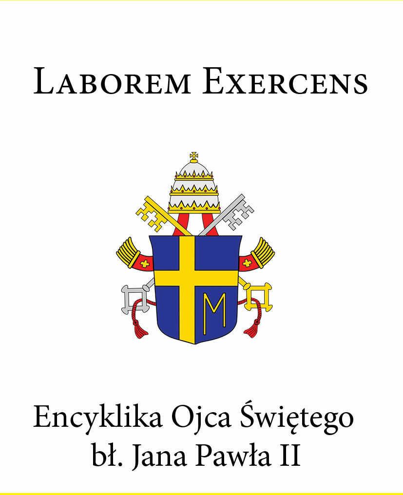 Encyklika Ojca Świętego bł. Jana Pawła II LABOREM EXERCENS - Jan Paweł II - ebook