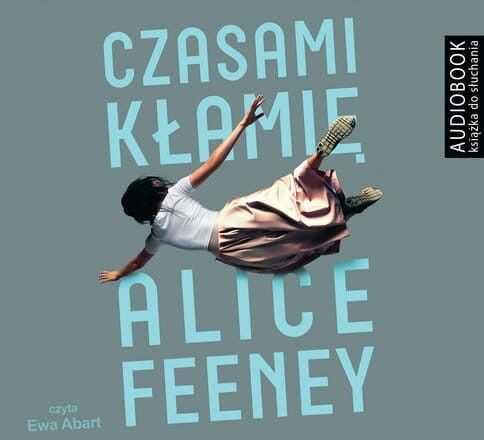 Czasami kłamię Alice Feney Audiobook mp3 CD