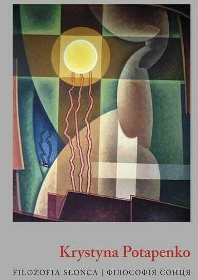Filozofia słońca - Krystyna Potapenko