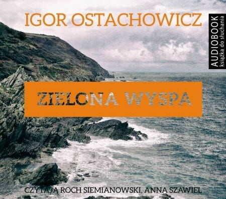 Zielona wyspa Igor Ostachowicz Audiobook mp3 CD