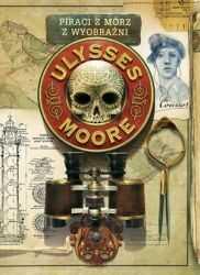 Ulysses Moore. Piraci z mórz z wyobraźni ZAKŁADKA DO KSIĄŻEK GRATIS DO KAŻDEGO ZAMÓWIENIA
