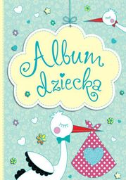 Album dziecka - Ebook.