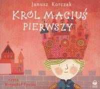 Król Maciuś Pierwszy - Janusz Korczak