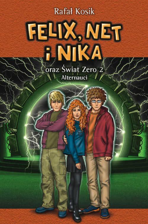 Felix, Net i Nika oraz Świat Zero 2. Alternauci - Rafał Kosik - ebook