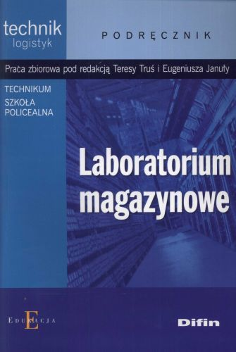 Laboratorium magazynowe. Podręcznik