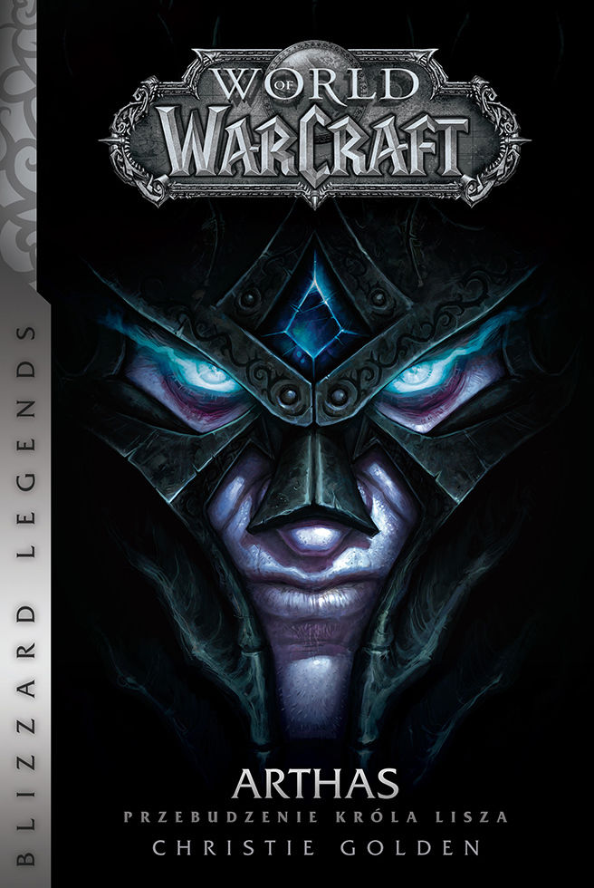 World of Warcraft: Arthas. Przebudzenie Króla Lisza - Christie Golden - ebook