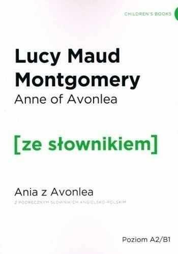 Ania z Avonlea w.angielska + słownik - Lucy Maud Montgomery