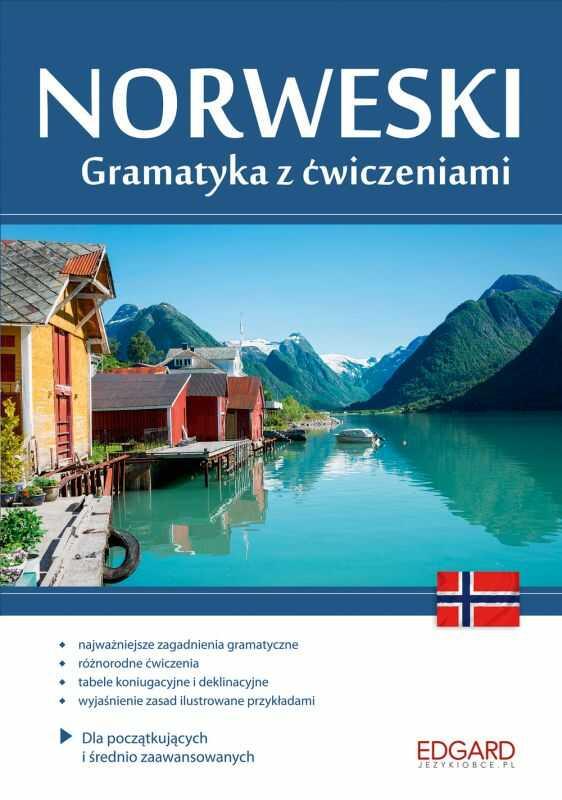 Norweski gramatyka z ćwiczeniami ZAKŁADKA DO KSIĄŻEK GRATIS DO KAŻDEGO ZAMÓWIENIA