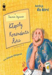 Kłopoty komendanta Roka - Audiobook.