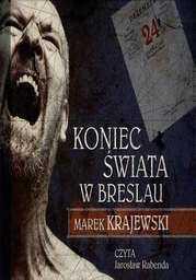 Koniec świata w Breslau - Audiobook.