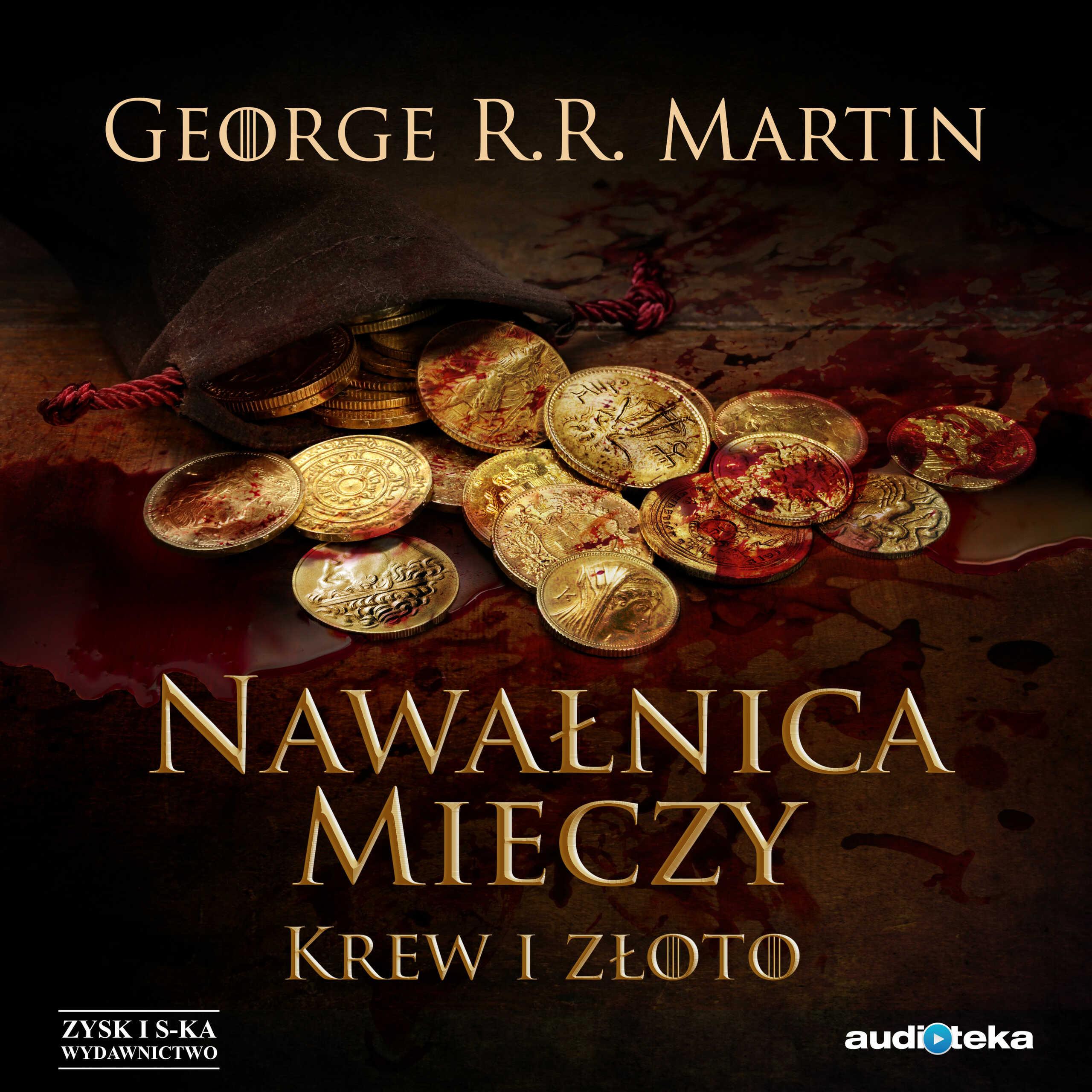 Nawałnica mieczy: Krew i złoto - George R.R Martin - audiobook