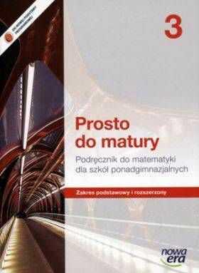 Matematyka Prosto do matury LO klasa 3 podręcznik zakres podstawowy i rozszerzony