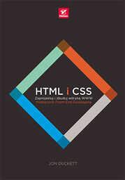 HTML i CSS. Zaprojektuj i zbuduj witrynę WWW. Podręcznik Front-End Developera - dostawa GRATIS!.