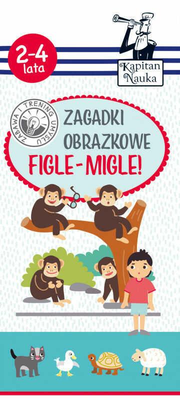 Kapitan nauka zagadki obrazkowe figle-migle 2-4 lata ZAKŁADKA DO KSIĄŻEK GRATIS DO KAŻDEGO ZAMÓWIENIA