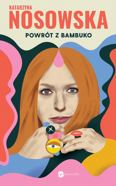 Powrót z Bambuko - Katarzyna Nosowska - ebook