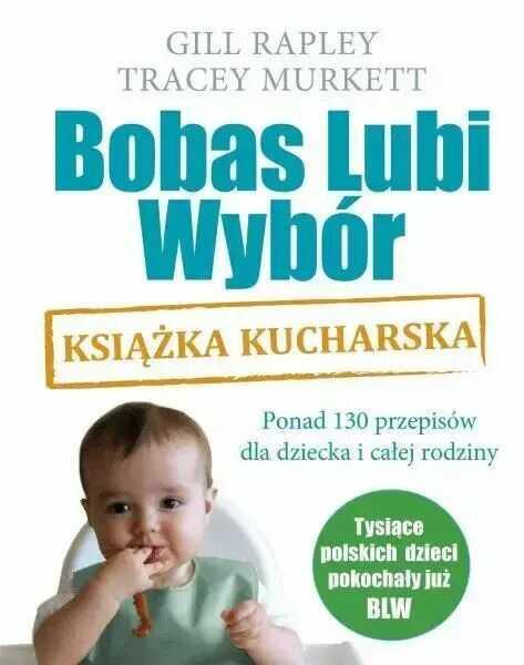 Bobas Lubi Wybór Książka kucharska - Gill Rapley, Tracey Murkett