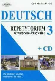 Deutsch 3 Repetytorium tematyczno-leksykalne