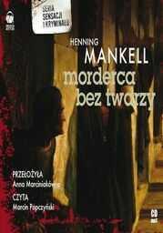 Morderca bez twarzy - Audiobook.