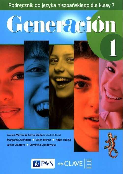 Generacion 1 Podręcznik do języka hiszpańskiego dla klasy 7 ZAKŁADKA DO KSIĄŻEK GRATIS DO KAŻDEGO ZAMÓWIENIA