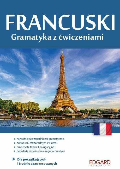 Francuski Gramatyka z ćwiczeniami ZAKŁADKA DO KSIĄŻEK GRATIS DO KAŻDEGO ZAMÓWIENIA