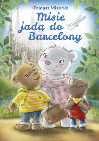 Misie jadą do Barcelony - Ebook.