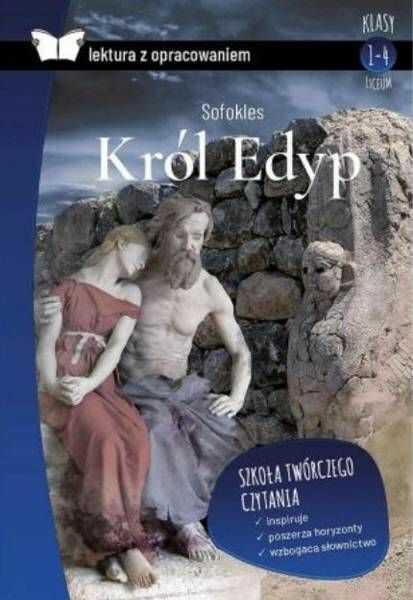 Król Edyp. Lektura z opracowaniem - Sofokles