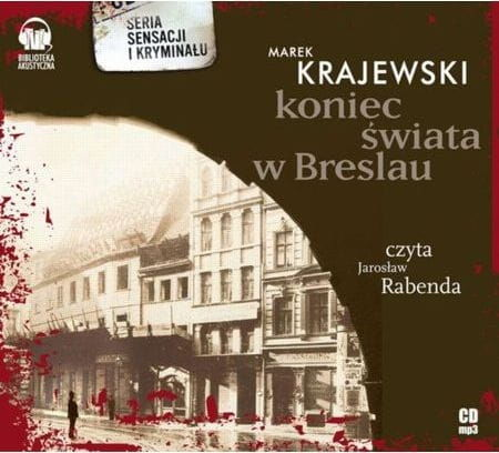 Koniec świata w Breslau Marek Krajewski Audiobook mp3 CD