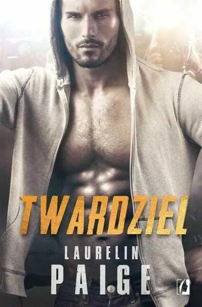 Twardziel - Laurelin Paige