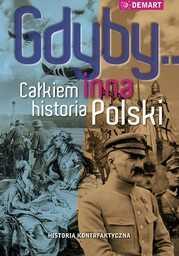 Gdyby... Całkiem inna historia Polski - Ebook.