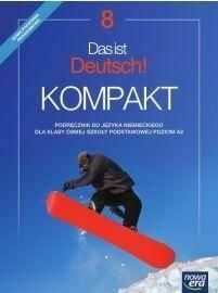 Język niemiecki das ist deutsch kompakt podręcznik dla klasy 8 szkoły podstawowej 71722 814/2/2018 ZAKŁADKA DO KSIĄŻEK GRATIS DO KAŻDEGO ZAMÓWIENIA