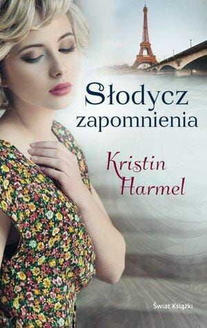Słodycz zapomnienia Kristin Harmel