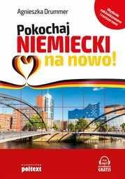 Pokochaj niemiecki na nowo! ZAKŁADKA DO KSIĄŻEK GRATIS DO KAŻDEGO ZAMÓWIENIA