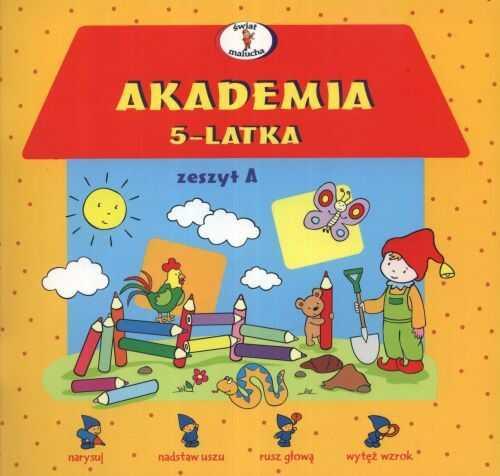 Akademia 5-latka. Zeszyt A