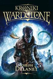 Kroniki Wardstone 11 Wijec ZAKŁADKA DO KSIĄŻEK GRATIS DO KAŻDEGO ZAMÓWIENIA