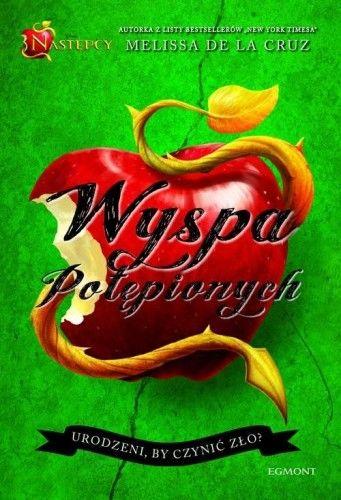 NASTĘPCY WYSPA POTĘPIONYCH Melissa De La Cruz