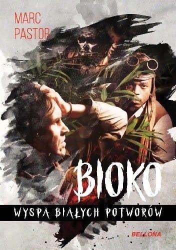 Bioko Wyspa białych potworów Marc Pastor
