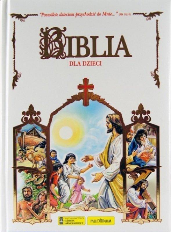 Biblia dla Dzieci - Biblia Tysiąclecia Pozwólcie dzieciom przychodzić do Mnie