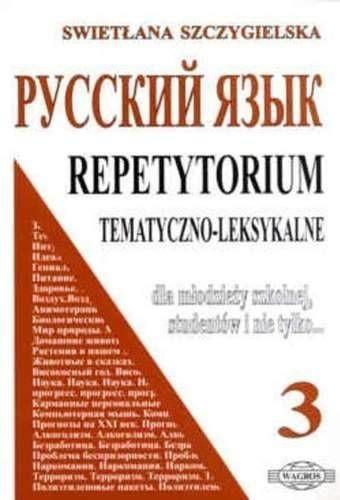 Russkij. Repetytorium 3 tem-leks. WAGROS - Swietłana Szczygielska