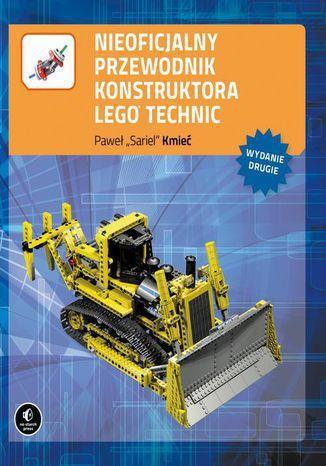 Nieoficjalny przewodnik konstruktora Lego Technic, wyd. II - Ebook.