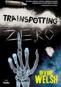 Trainspotting zero Irvine Welsh