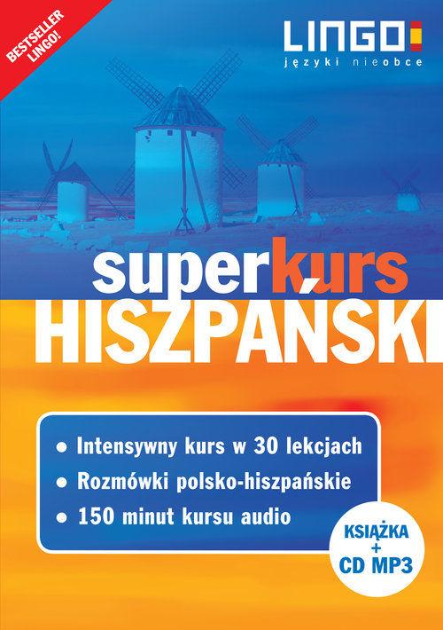 Hiszpański Superkurs Nowy kurs z rozmówkami +CD ZAKŁADKA DO KSIĄŻEK GRATIS DO KAŻDEGO ZAMÓWIENIA