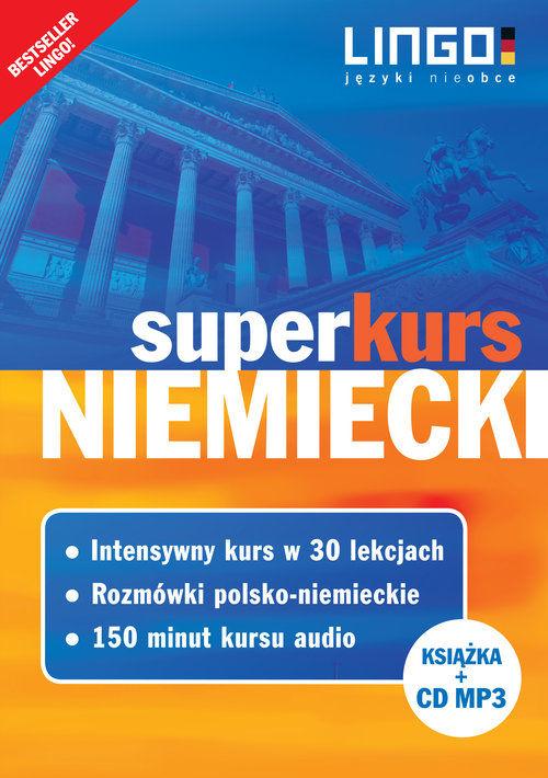 Niemiecki Superkurs Nowy kurs z rozmówkami +CD ZAKŁADKA DO KSIĄŻEK GRATIS DO KAŻDEGO ZAMÓWIENIA