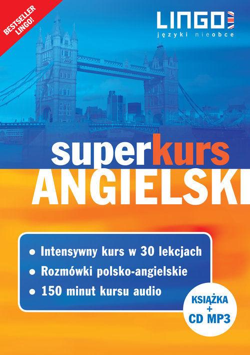 Angielski Superkurs Nowy kurs z rozmówkami +CD ZAKŁADKA DO KSIĄŻEK GRATIS DO KAŻDEGO ZAMÓWIENIA